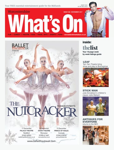 Worcestershire What's On November 2017 by What's On Magazine for