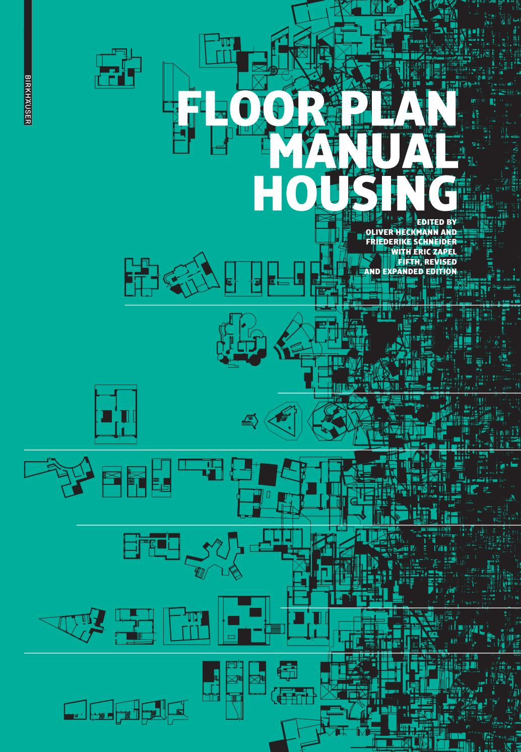 Floor Plan Manual Housing 5th Edition By Birkhauser Issuu