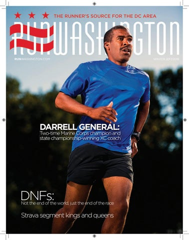 22a46f7085 Cover: Two-time Marine Corps Marathon winner, five-time Olympic Trials  qualifier Darrell General at the George C. Marshall High School track, ...