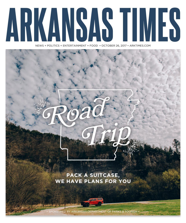 Arkansas Times - October 26, 2017 by Arkansas Times - issuu
