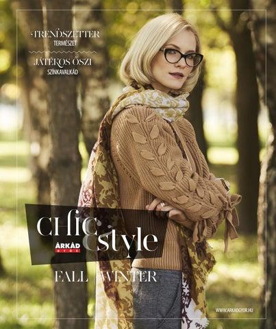 Chic Style ÁRKÁD Győr 2017 ősz tél by Company Info Kft. - issuu 1fbc379f7e