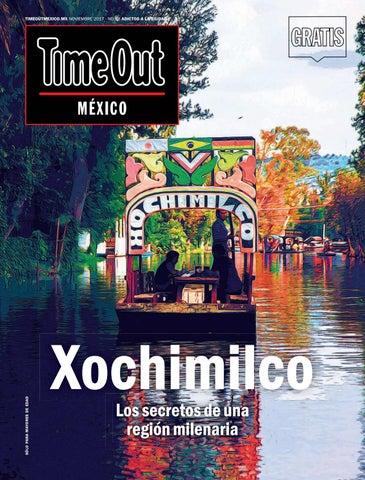 MX NOVIEMBRE 2017 - NO.68 ADICTOS A LA CIUDAD Noviembre 2017 No.68 ADICTOS  A LA CIUDAD TIMEOUTMEXICO.MX aa3d49f2b413b