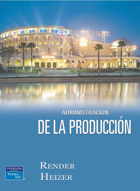 Administración de la producción – render heizer (1) by Dra ...