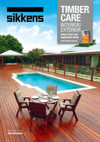 TIMBER CARE INTERIOR/ EXTERIOR Colour Chart And Application Guide Www. Sikkens.com.au