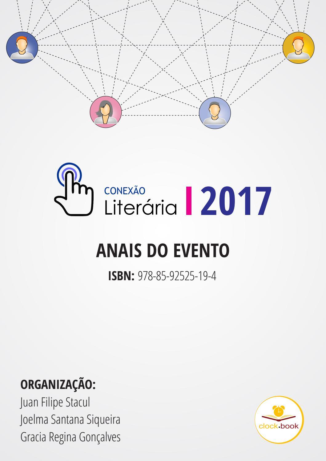 Conexao literria 2017 anais do evento by clock t edies e artes conexao literria 2017 anais do evento by clock t edies e artes issuu fandeluxe Choice Image