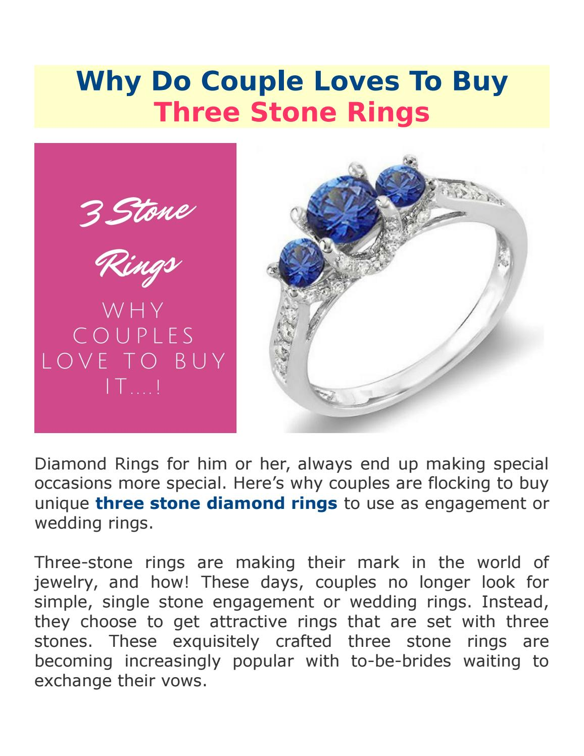 Why do couple loves to buy three stone rings by DazzlingRock - issuu