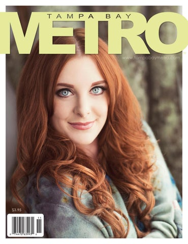 24a850c57995d Tampa Bay METRO Magazine by Metro Life Media