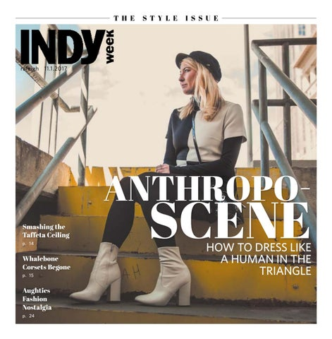 7b4a6fb4 INDY Week 11.1.17 by Indy Week - issuu
