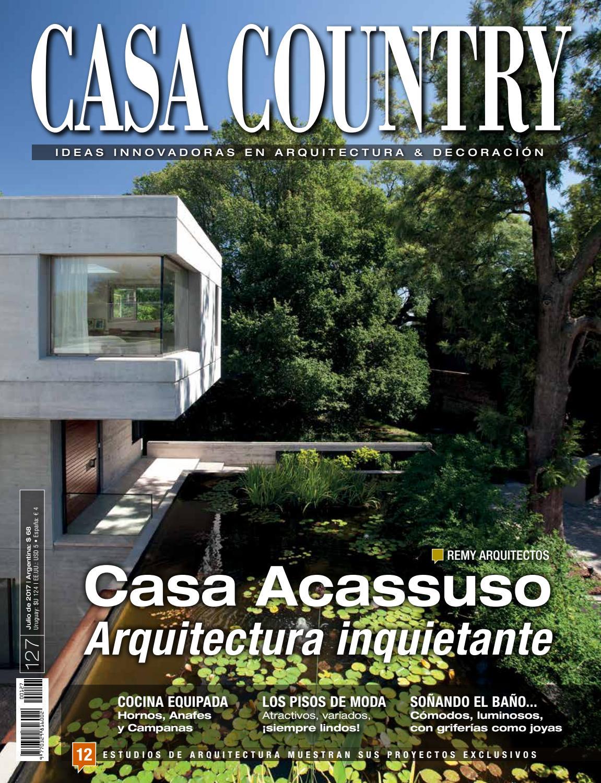 Revista Casa Country #127 by Tomkinson y Asociados - issuu