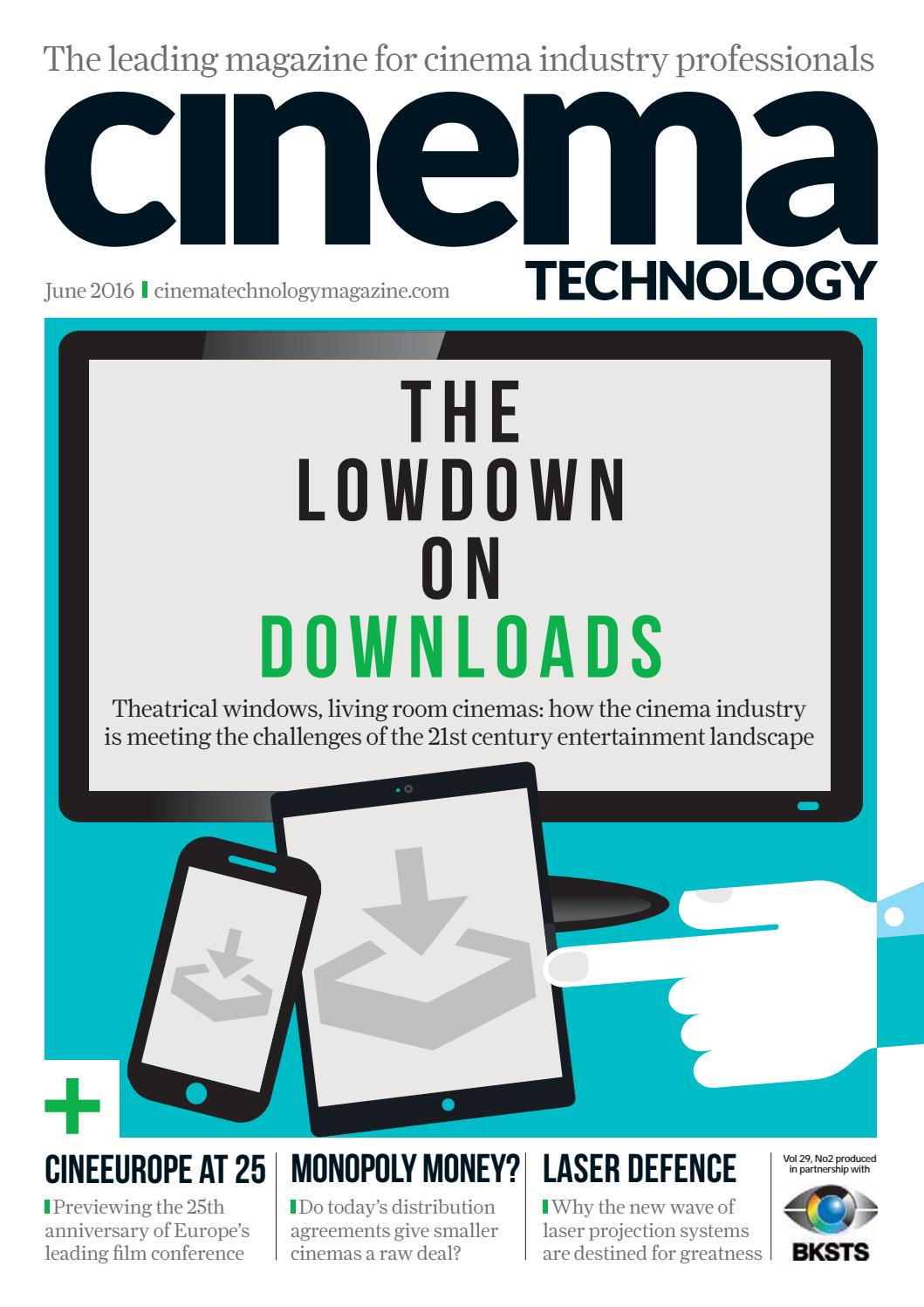 Cinema Technology Magazine - June 2016 by Cinema Technology