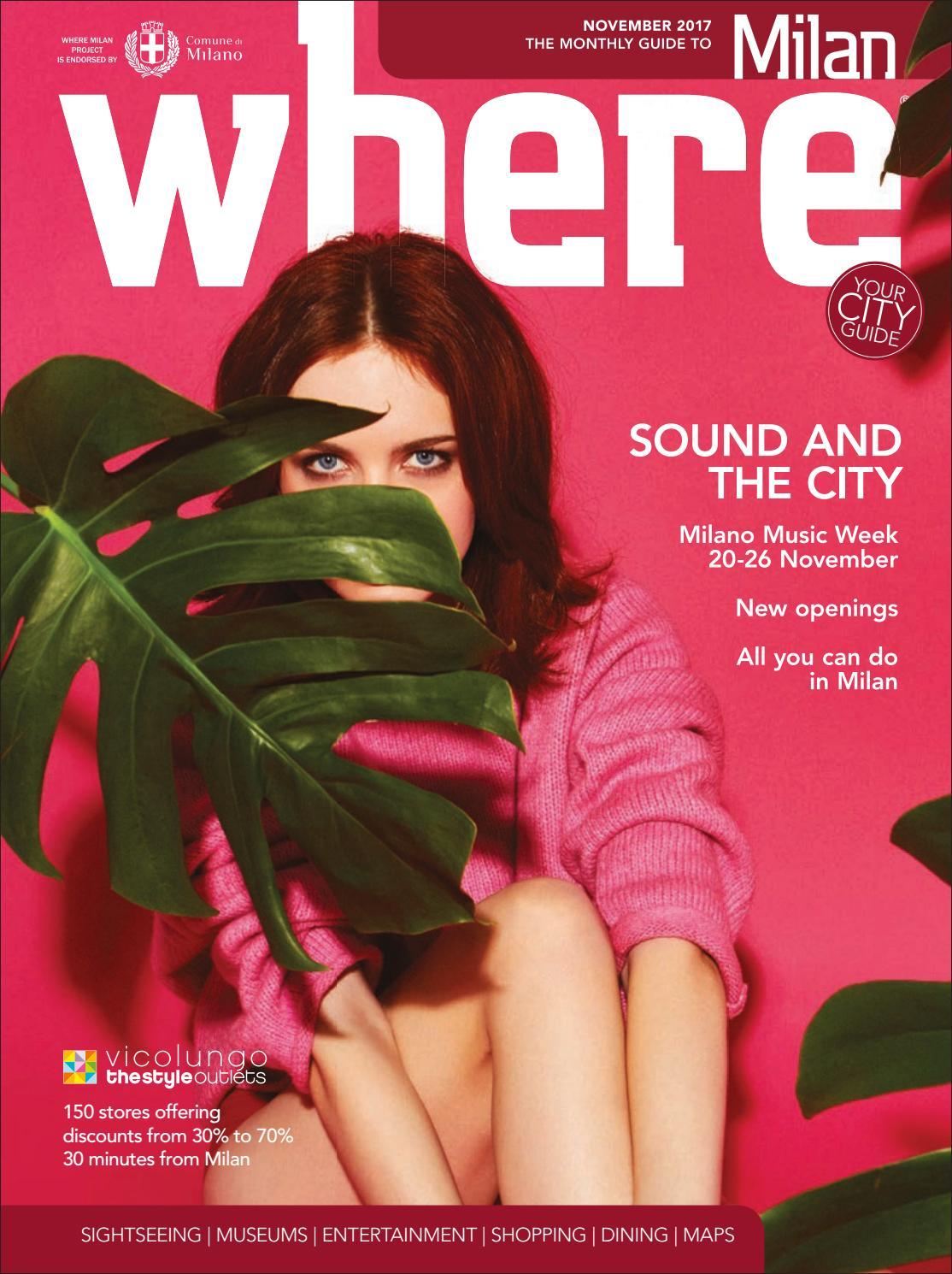Where Magazine Milan Nov 2017 by Morris Media Network - issuu 515ca3251