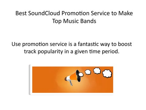 Best SoundCloud Promotion Service to Make Top Music Bands by