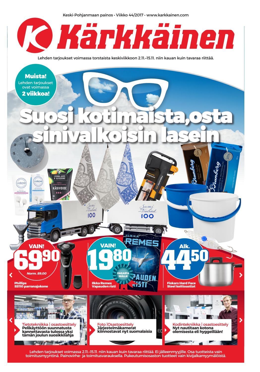 Kärkkäisen mainos (44 2017) (K-P) by Tavaratalo J. Kärkkäinen Oy - issuu d290742016