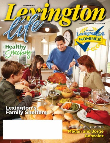 Lexington Life Magazine - November 17\' by Todd Shevchik - issuu