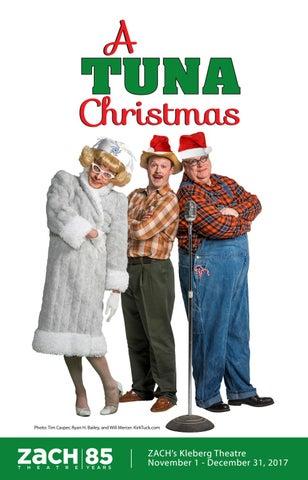 A Tuna Christmas.A Tuna Christmas At Zach By Zach Theatre Issuu