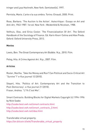 Investigations On The Cultural Economy Of Media Art By Digicult  Perniola Mario Larte E La Sua Ombra Torino Einaudi  Print Rose  Barbara The Auction Is The Action Autocritique  Essays On Art And  Help For Assignment also Paperhelp  Topics For An Essay Paper