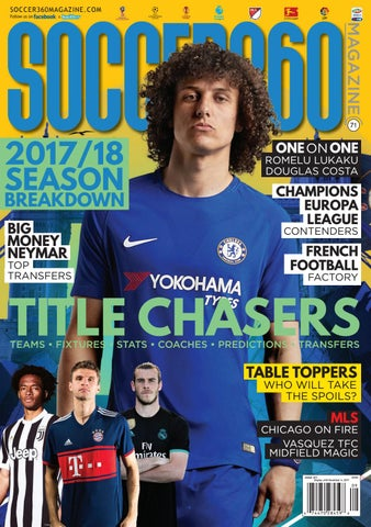 best website d1b05 539e9 Soccer 360 Magazine Issue 71 September   October 2017 by Soccer 360 ...