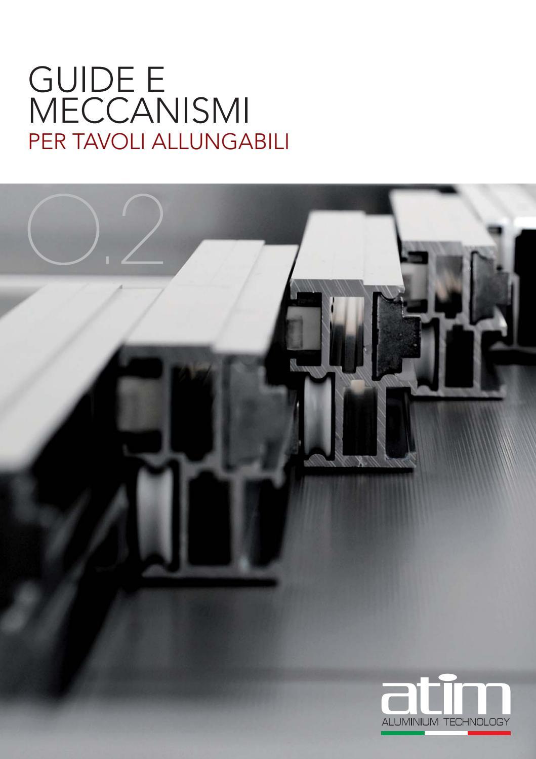 02 guide e meccanismi per tavoli allungabili by atim s p a issuu - Guide per tavoli allungabili ...