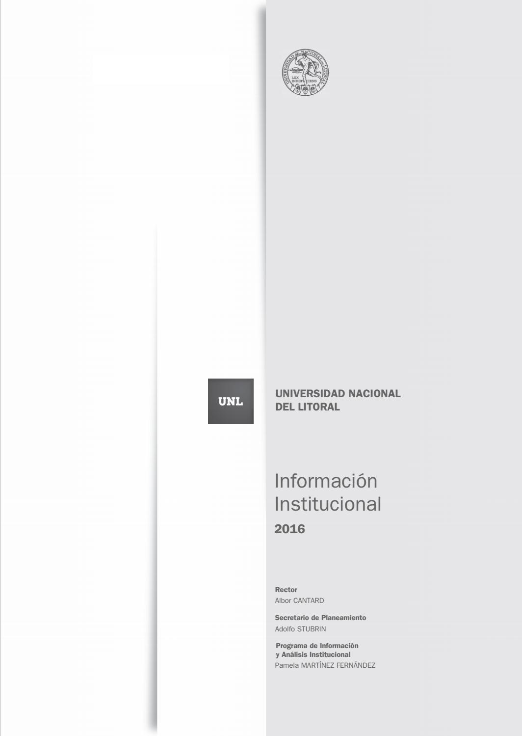 Informe Institucional 2016 by Universidad Nacional del Litoral - issuu