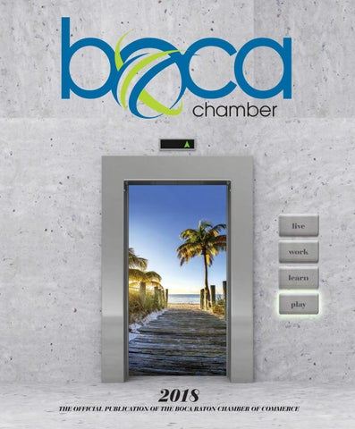 439664a3f3 Boca Chamber Annual 2017-2018 by JES Media - issuu