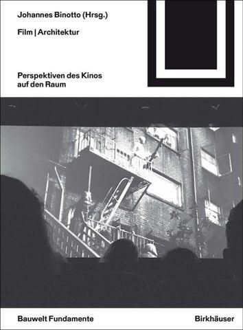 Film | Architektur. Perspektiven des Kinos auf den Raum by