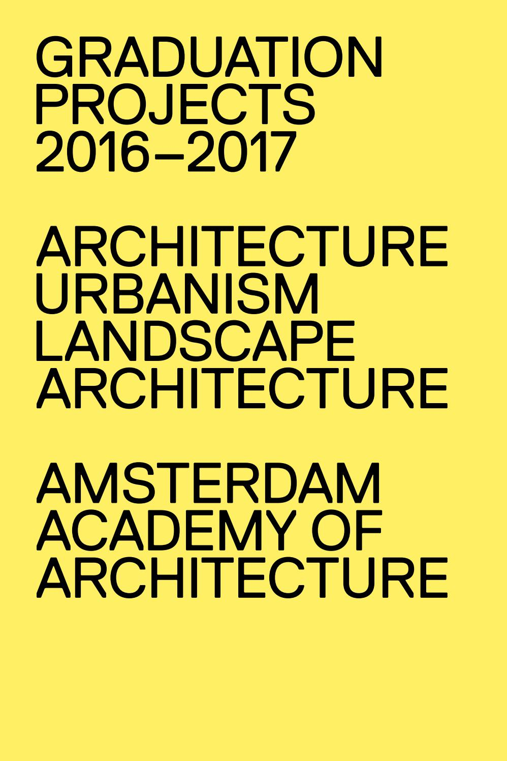 Graduation Projects 2016 2017 Amsterdam Academy Of Architecture By Sea Ark Boat Wiring Diagram Issuu