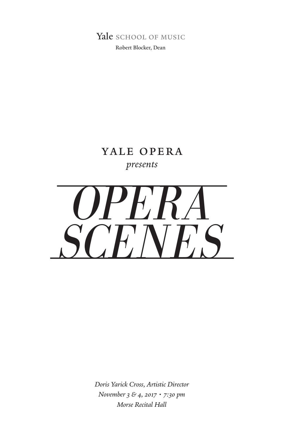 Yale Opera Fall Scenes + High Notes 2017 by Yale School of Music - issuu
