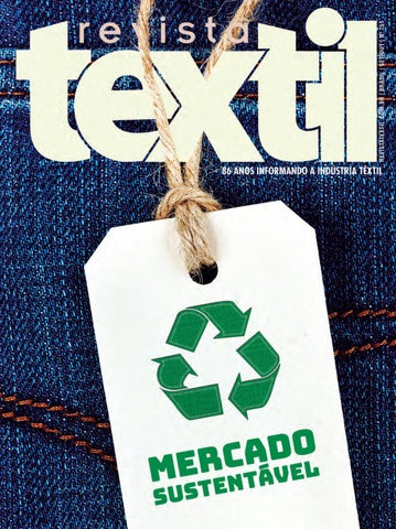 bd8c9033c Revista Têxtil 751 by Revista Textil - issuu