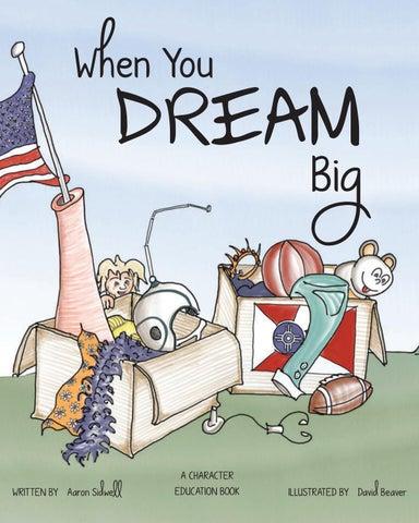 When You Dream Big by Mennonite Press Inc - issuu