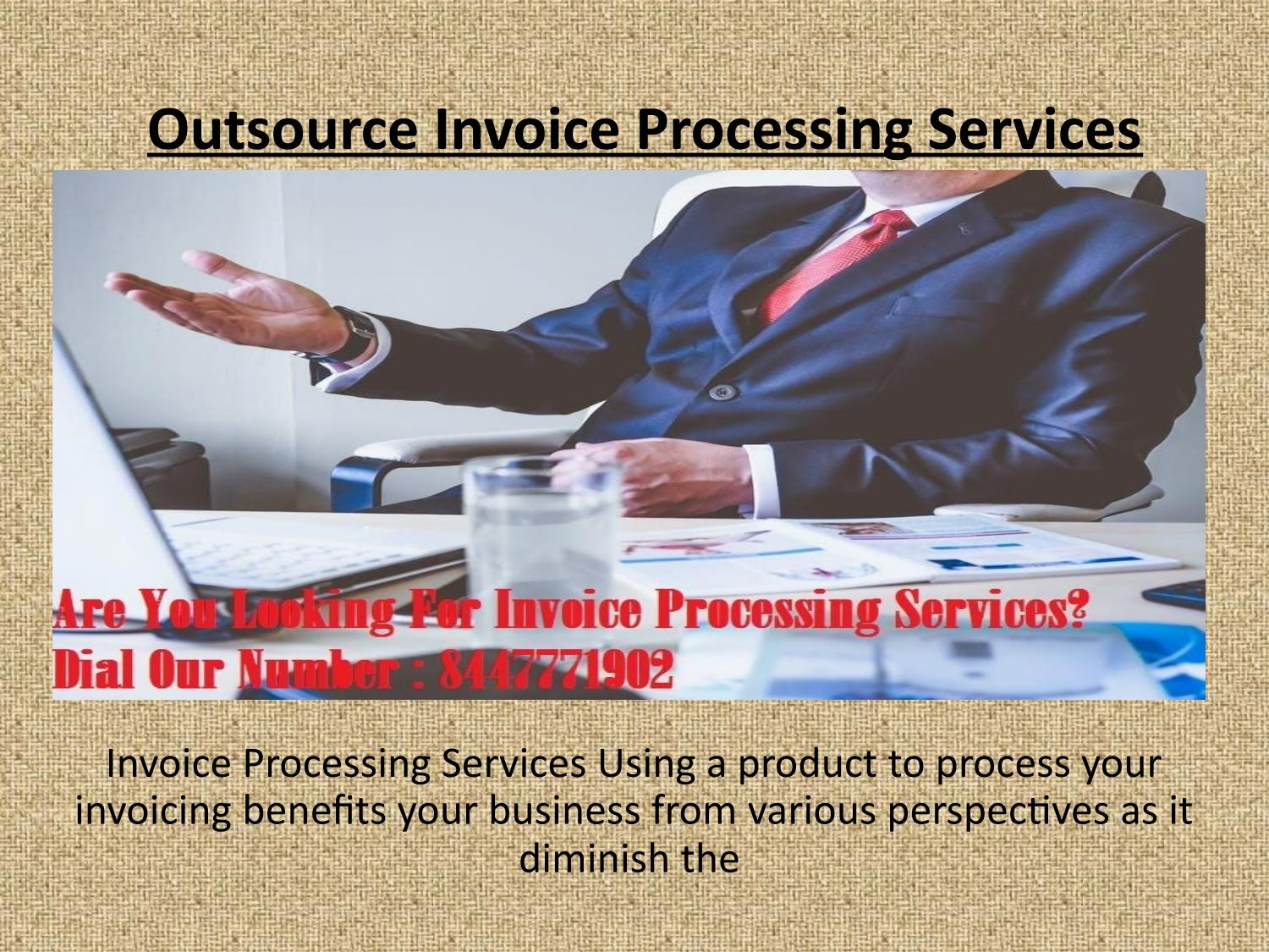 Outsource Invoice Processing Services Usa By Quickbookserror Issuu - Outsource invoice processing