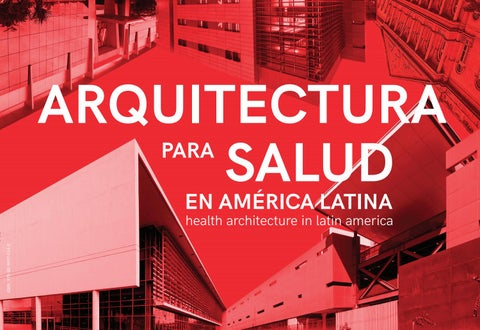 a84b0f743 Arquitectura para salud en america latina by ABDEH - issuu