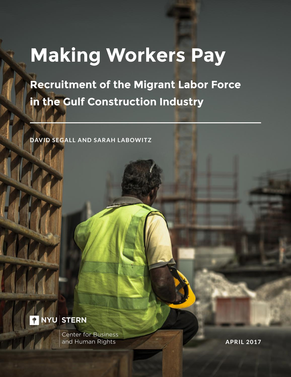 Making Workers Pay: Recruitment of the Migrant Labor Force in the Gulf  Construction Industry