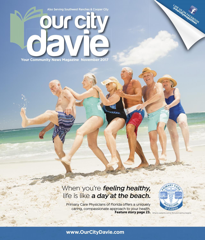 Our City Davie Magazine November 2017 by Our City Media - issuu