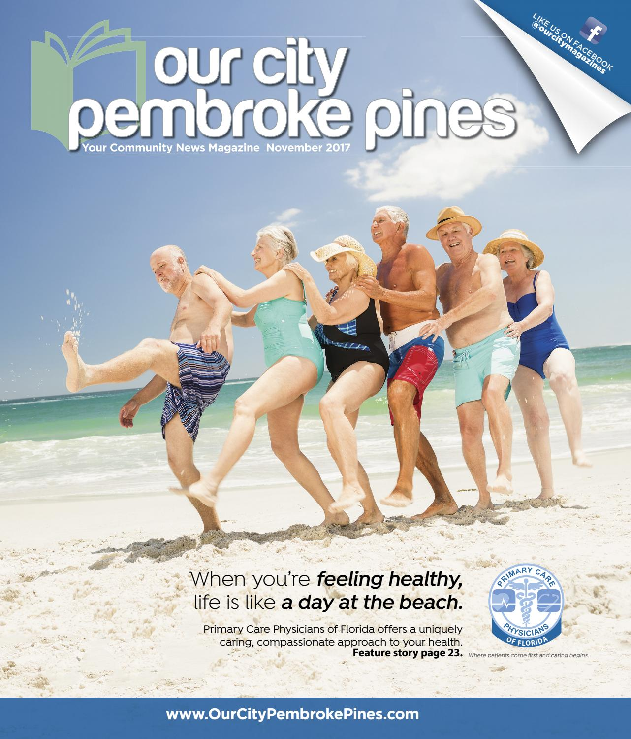 Our City Pembroke Pines November 2017 by Our City Media issuu