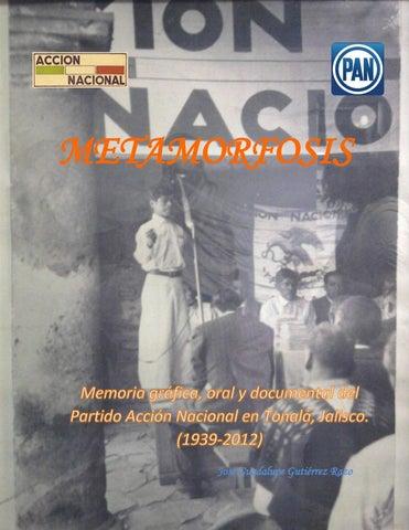 Metamorfosis Memoria Gráfica Oral Y Documental Del Partido