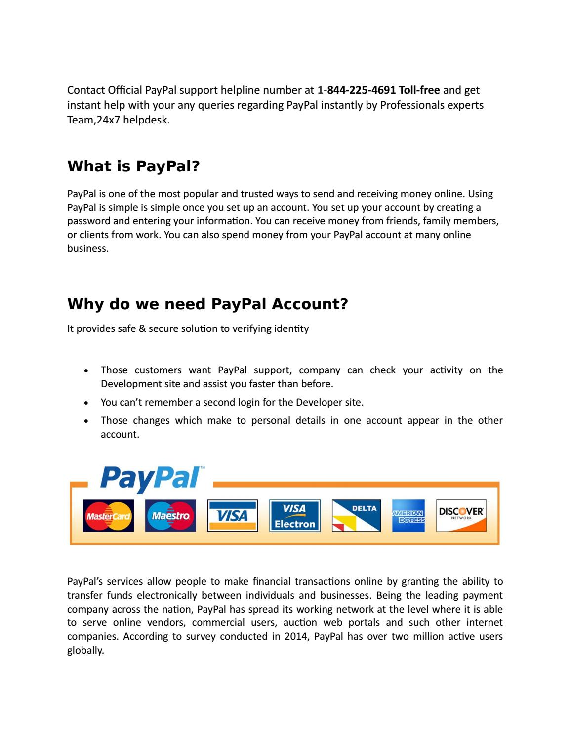 what is the paypal support number? 1-844-225-4691 toll-free by
