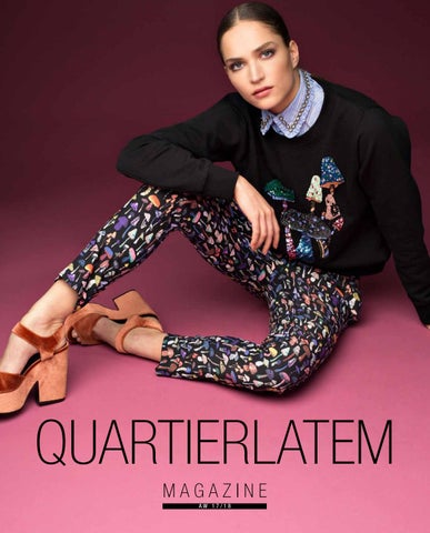 a19f282fa1c3a5 Quartier Latem magazine AW17 by INK THE IMAGE BUILDERS - issuu
