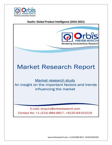 foto de Kaolin Market 2016-2021 Research Report by June Garcia - issuu