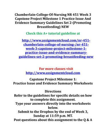 capstone project chamberlain Capstone project milestone will increased infection control and disinfection of mobile devices in health care setting decrease risk of hospital aquired infections capstone project milestone #2: design for change proposal guidelines purpose you are to create a design for change proposal inclusive of your pico and evidence appraisal information from your capstone project milestone #1.