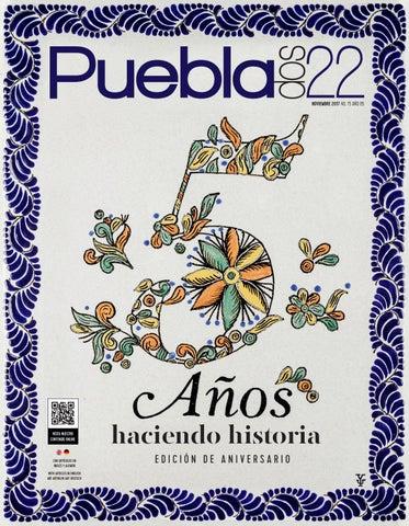 0f77b6db16 Puebla Dos22 Edición No. 75 - noviembre 2017 by Revista PueblaDos22 ...