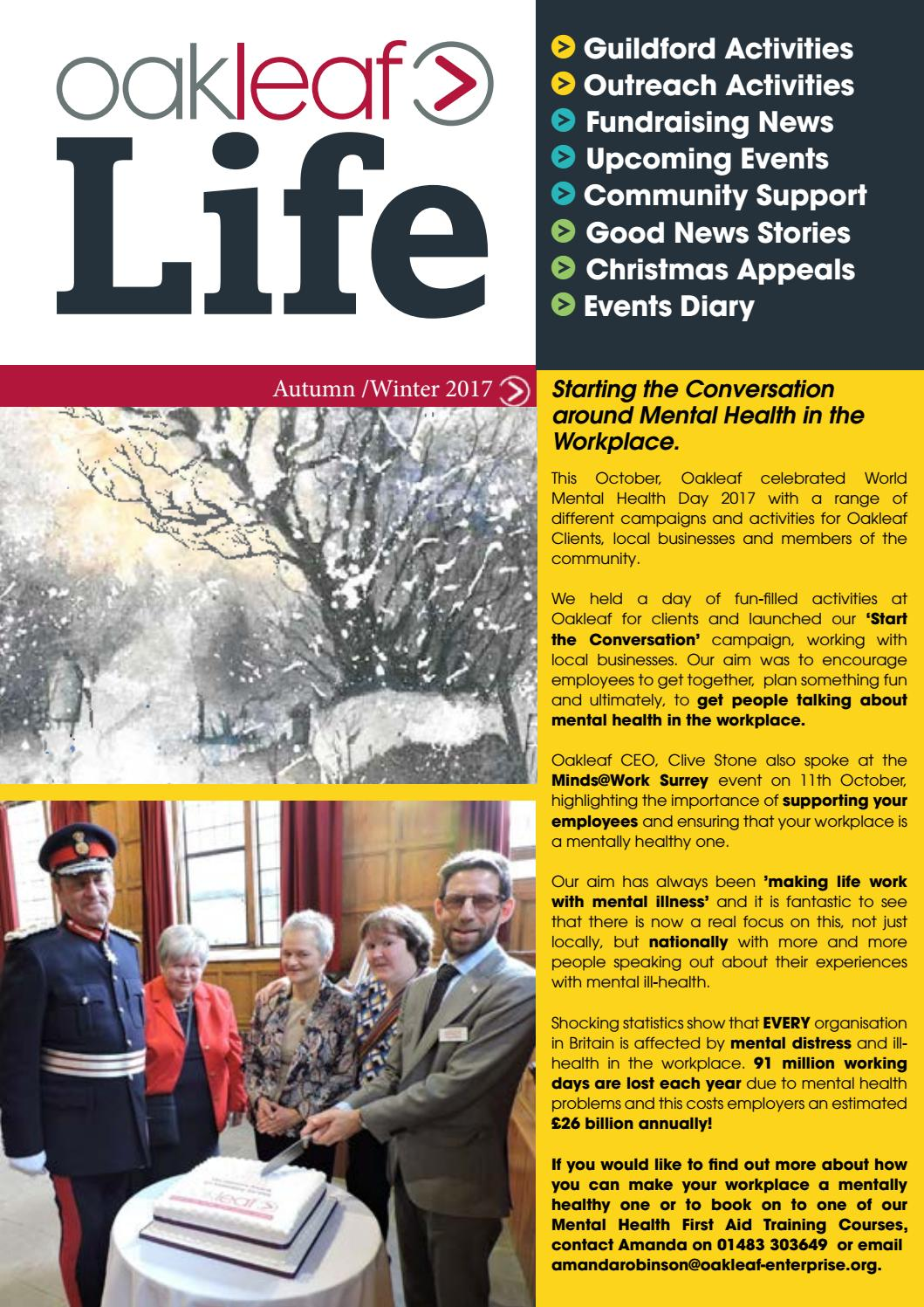 Good News About Mental Health In Our >> Oakleaf Life Autumn Winter 2017 By Oakleaf Issuu