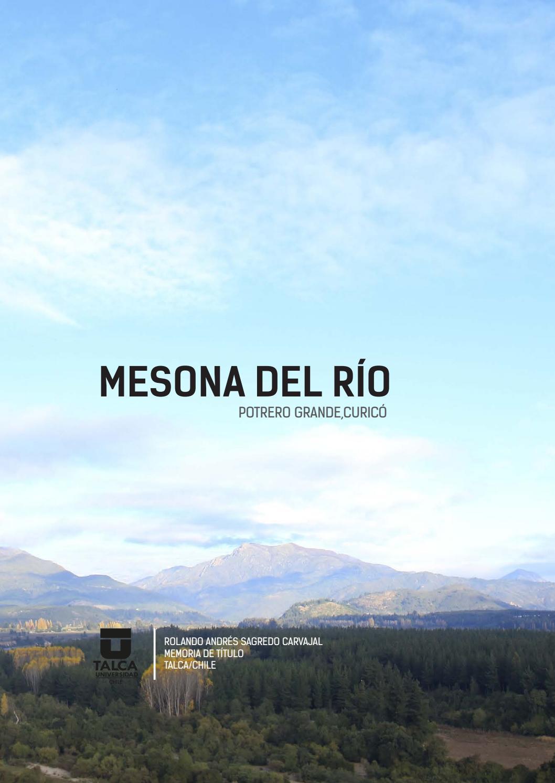MESONA DEL RÍO_POTRERO GRANDE_CURICÓ,CHILE by Rolando Andres Sagredo ...