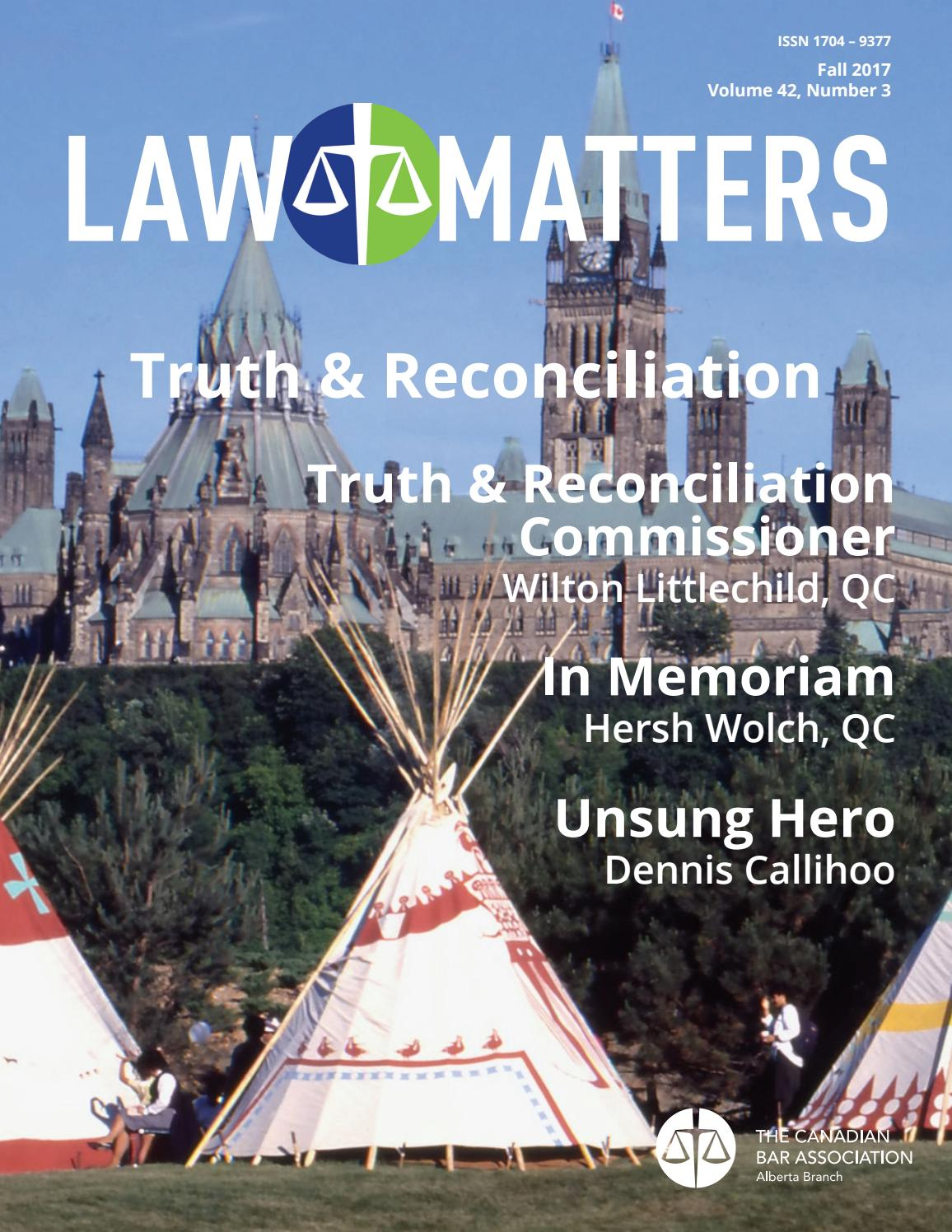 Law Matters | Fall 2017 by Canadian Bar Association, Alberta Branch - issuu