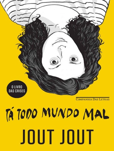 059bed134 Tá todo mundo mal by Luanna Volz - issuu