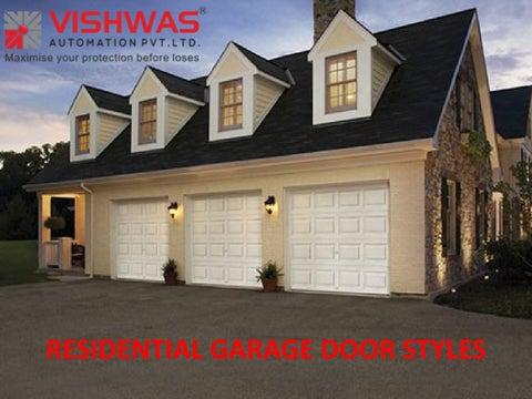 Residential Garage Door Styles In Vadodara Residential Garage Doors Home Depot By Vishwas Automation Pvt Ltd Issuu