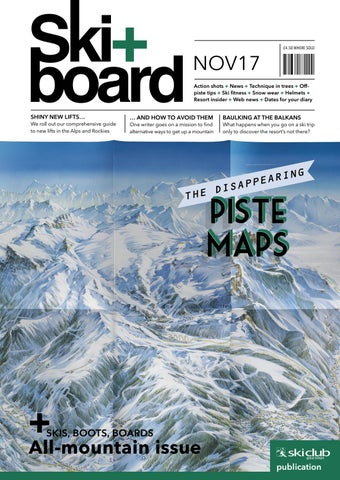 4dade60e30036 Ski+board November 2017 by Ski Club of Great Britain - issuu