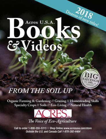 2018 Acres Usa Books Video Catalog By Acres Usa The Voice Of