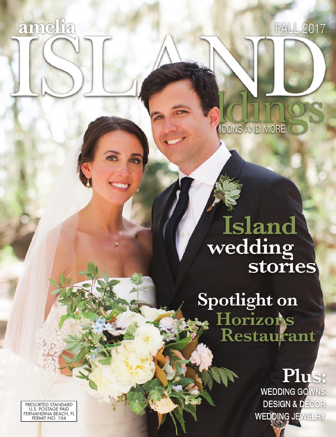 Amelia Island Weddings Fall 2017 By Sweetpea Media Inc Issuu