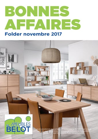 Belot Folder Bonnes Affaire Novembre 2017 By Meubles Belot Sa Issuu