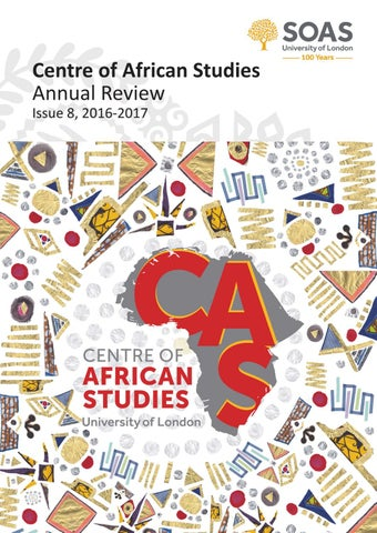 Centre Of African Studies Annual Review Issue 8 2016 2017 By